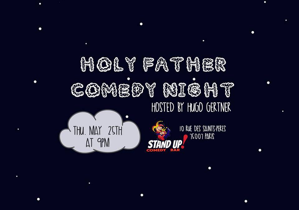 Holy Father Comedy Night